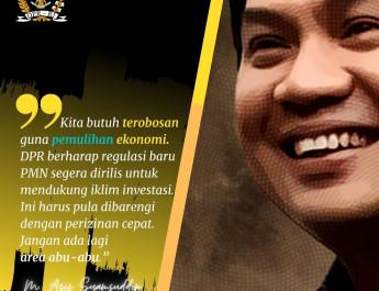 Azis Syamsuddin Berharap Regulasi Baru PMN Segera Dirilis Guna Mendukung Iklim Investasi Secara Cepat